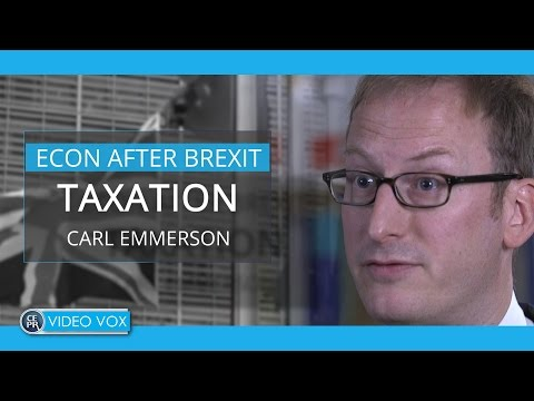 Taxation after Brexit | Carl Emmerson, Institute for Fiscal Studies
