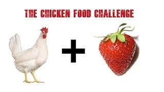 Chicken food challenge 9  strawberry
