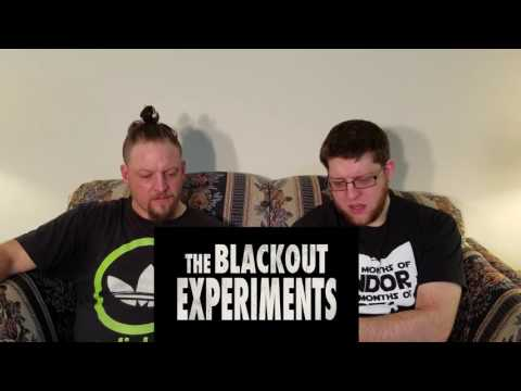 Blackout Experiment Reaction and Discussion