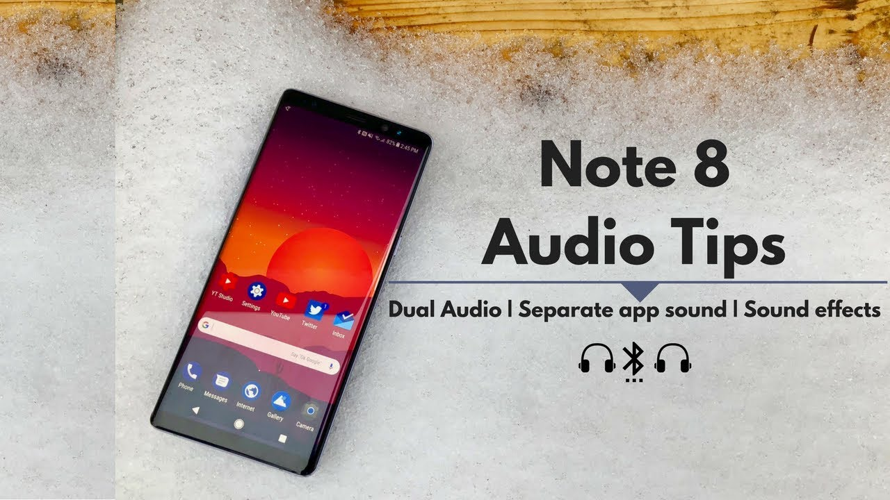 Note 8 Audio Tips: Dual Audio | Separate app audio | Sound quality and  effects