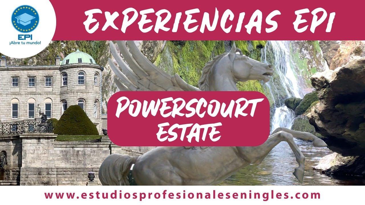 Powerscourt Estate una Experiencia EPI