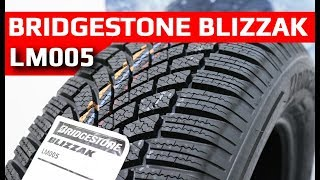 Bridgestone BLIZZAK LM005 /// обзор