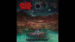 Gambar cover Skeletal Prison - Condemned to Flesh (Full Album, 2019)