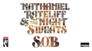 Nathaniel Rateliff and the Night Sweats - S.O.B.