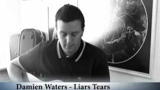 Damien Waters - Liars Tears (Embrace Acoustic Cover)