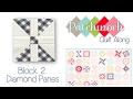 Patchwork Quilt Along Block 2 - Diamond Panes - Fat Quarter Shop