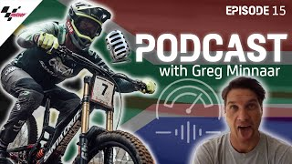 Greg Minnaar: The Valentino Rossi of Downhill Mountain Biking | Last On The Brakes Podcast
