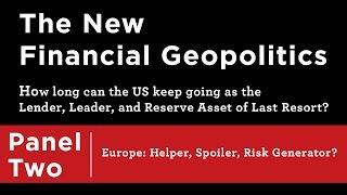 The New Financial Geopolitics ─ Asia: Helper, Spoiler, Risk Generator?