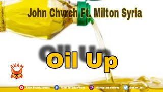 John Chvrch Ft. Milton Syria - Oil Up [Audio Visualizer]