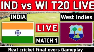 Live : Ind vs Wi T20 match 1 | India vs West Indies T20 Live | WI vs Ind Cricket Gameplay