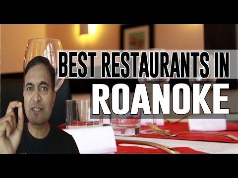 Best Restaurants And Places To Eat In Roanoke, Virginia VA
