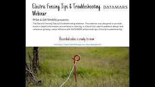 Electric Fencing Tips and Troubleshooting Webinar with DATAMARS