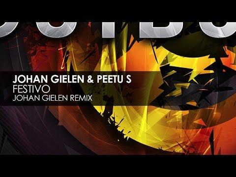 Johan Gielen & Peetu S - Festivo (Johan Gielen Remix)