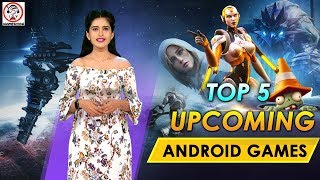 Top 5 Upcoming Android Games 2020 | Upcoming Android Games | Best Upcoming Mobile Games |iGamesView