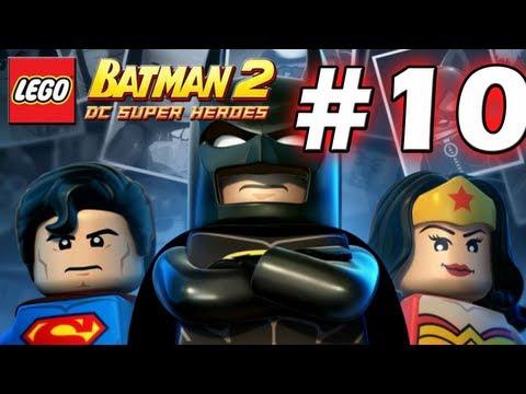 LEGO Batman 2 : DC Super Heroes Episode 10 - Unwelcome Guests (HD) (Gameplay)
