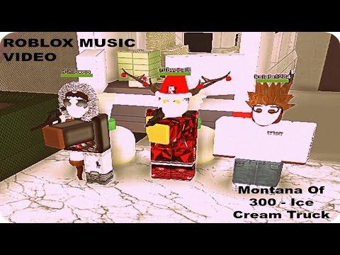 Montana Of 300 - Ice Cream Truck (RobloxMusicVideo)