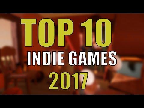 TOP 10 INDIE GAMES OF 2017