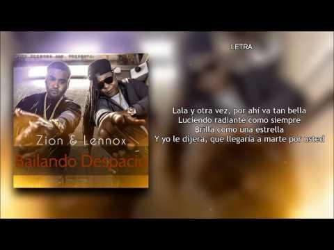 Bailame Despacio (Letra) - Zion y Lennox + Descarga Mp3
