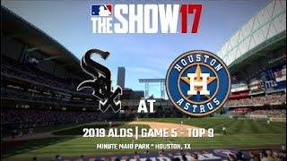 The Show™ 17   Franchise   2019 Houston Astros - ALDS Game 5