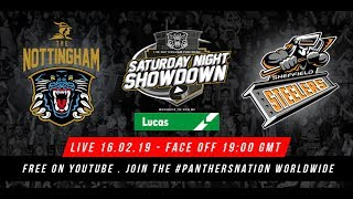 The Nottingham Panthers vs Sheffield Steelers LIVE - 16/02/19