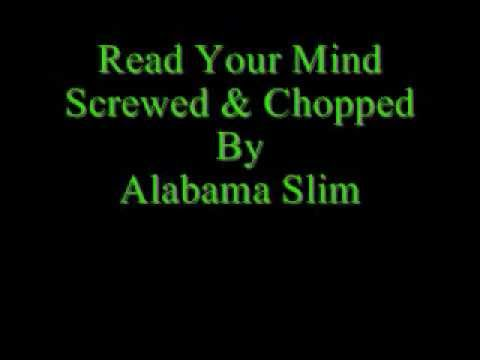 Read Your Mind Avant Screwed & Chopped By Alabama Slim