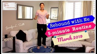 Rebound with Me | March 2019 | 5-Minute Rebounding Routine