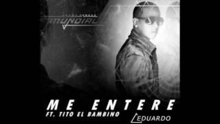 daddy yankee ft tito el bambino 2017 me entere remix