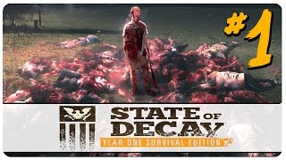 State of Decay: YOSE - Part 1 | Breakdown! | Let