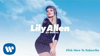 Repeat youtube video Lily Allen - Air Balloon (Official Audio)