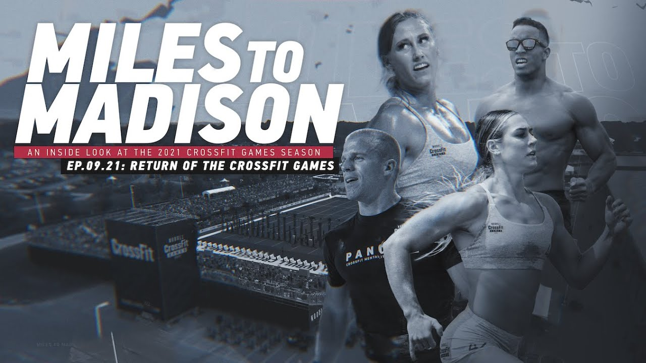 Download Miles to Madison Ep.09: Return of the CrossFit Games