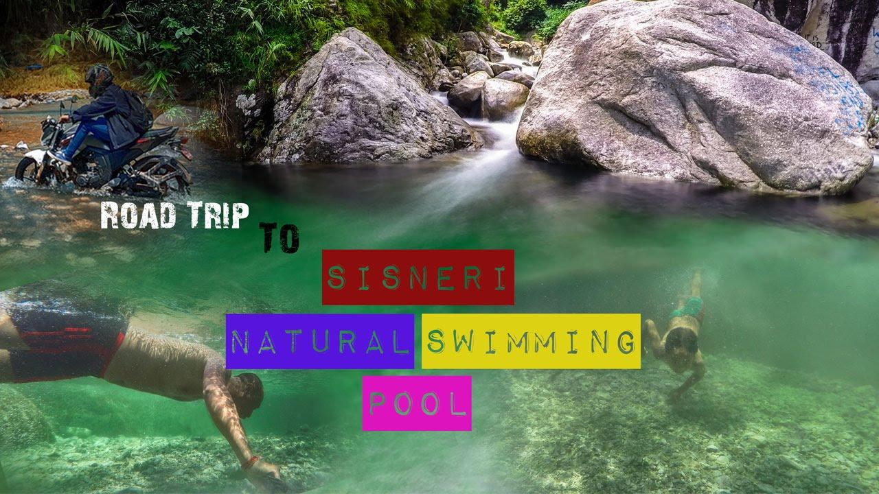 Sisneri Natural Swimming Pool Road Trip Youtube