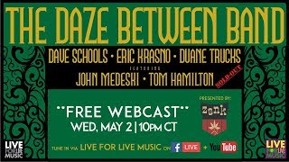 The Daze Between Band :: One Eyed Jack's :: 5/2/18 :: Full Show