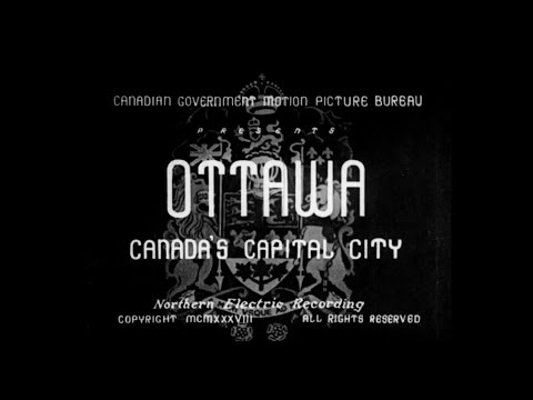 Ottawa, Canada's Capital City (1938)