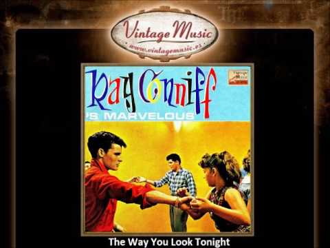 Ray Conniff  - The Way You Look Tonight