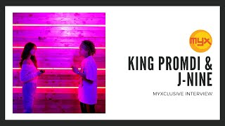 King Promdi and J-Nine on MYXclusive