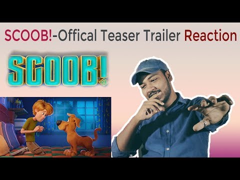 SCOOB! – Official Teaser Trailer- REACTION | Scooby-Doo (2020)