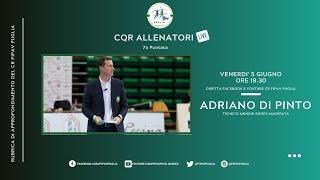"""7a puntata """"CQR Allenatori Live"""" con Adriano Di Pinto"""