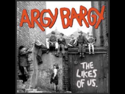 Argy Bargy - Don't Wanna Be Like You
