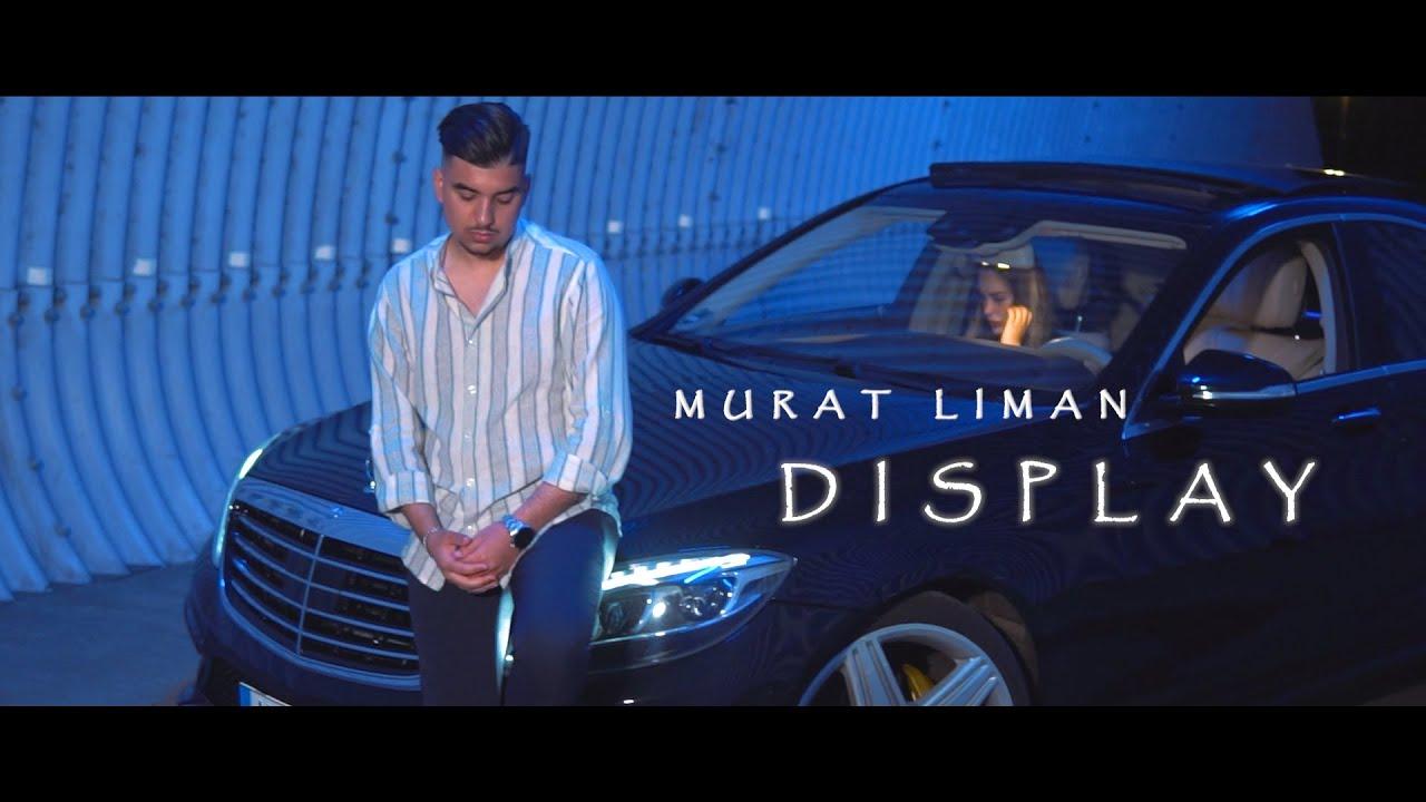 Murat Liman - Display (Official Video)