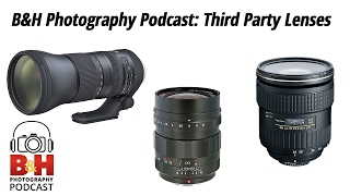 b photography podcast third party lenses
