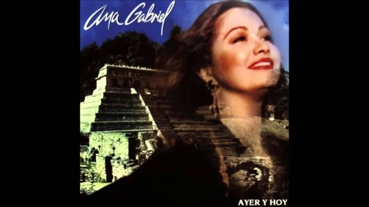 Ana Gabriel - Cielito Lindo Lyrics | MetroLyrics