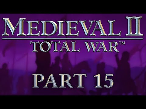 Medieval 2: Total War - Part 15 - The Defence of Vikingrad