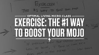 Exercise: The #1 Way to Boost Your Mojo Thumbnail