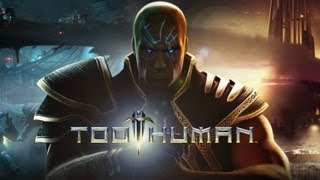 Too Human: Lets Play Part 1