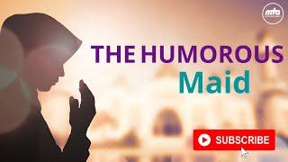 The Humorous Maid | Islamic Story | Ramadan 2020
