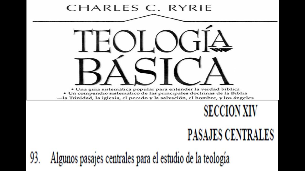 Teolog a charles ryrie cap 93 algunos pasajes centrales para el estudio de la teolog a 93 94