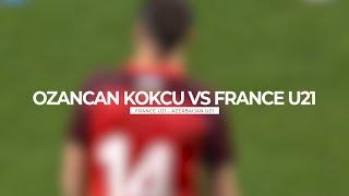 Ozan Can Kökçü vs France U21 HD 10 10 2019 by Az Scout