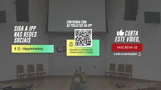 ESCOLA BÍBLICA DOMINICAL 9:40 H | Igreja Presbiteriana de Pinheiros | 17/05/2020