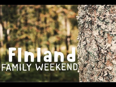 Finland/Family Weekend
