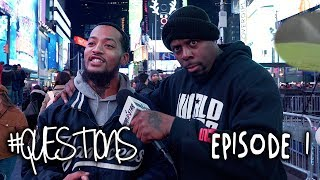 "WSHH Presents ""Questions"" (Season 3 Episode 1: Times Square, NYC)"